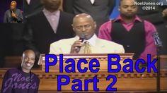 Bishop Noel Jones Sermons 2016 - Take Your Place Back Part 2