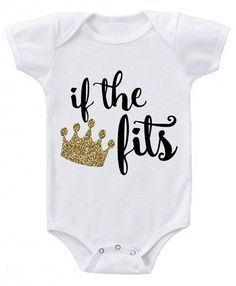 If the Crown Fits Onesie Baby Boy Onesie Baby by YouNameItMonogram Baby Outfits, Just In Case, Just For You, Fitness Watches For Women, Paisley, Silhouette Cameo, Vinyl Shirts, Baby Girl Gifts, Boy Gifts