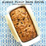 almond flour bara brith 1