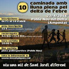 10a caminada amb lluna plena pel delta de l'Ebre el 23 d'abril de 2016.  Recorreguts: 95 km i 155 km Inscripcions fins al 14/4/2016 Info: www.lessetpiques.cat  #caminadallunadelta #10CaminadaLlunaDelta #deltadelebre #terresdelebre #TerresEbre #ReservaBiosfera #EbreBiosfera #caminada #LlunaPlena #PobleNoudelDelta #Amposta #Montsia #EbreActiu