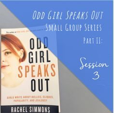 Odd Girl Speaks Out book - Small Group Counseling - Middle School Counselor