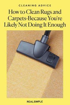 How to Clean Rugs and Carpets—Because You're Probably Not Doing It Often Enough | A certified rug specialist shares how to clean rugs and carpets the right way, so they last for years to come and will keep your floors clean and protected. #cleaningtips #cleanhouse #realsimple #stepbystepcleaning #cleaninghacks #cleaningguide Rug Cleaning, Cleaning Hacks, Carpets, Rugs On Carpet, Laundry Hacks, Tidy Up, Real Simple, Enough Is Enough, Home Organization