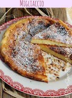 Migliaccio dolce di carnevale ricetta facile.Conquisterà per la sua consistenza morbida e per l'inebriante aroma di vaniglia e limone. Dolce senza lievito.