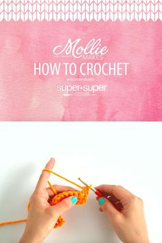 FREE Mollie Makes How to Crochet course - video series