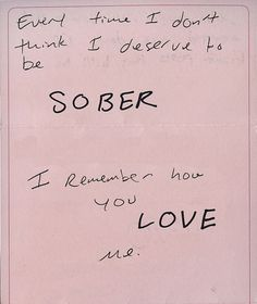 Every time I don't think I deserve to be sober I remember how much you love me.  www.hawaiiislandrecovery.com