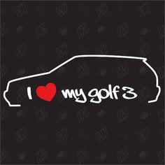 I love my vw golf 3 Model mk3-Tuning sticker, auto Fan pegatinas, car silueta | Auto & Motorrad: Teile, Auto-Tuning & -Styling, Karosserie & Exterieur Styling | eBay!