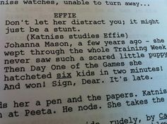 Part of the Catching Fire script! so exciting! Hunger Games Fandom, Hunger Games Catching Fire, Hunger Games Trilogy, I Volunteer As Tribute, Johanna Mason, Suzanne Collins, Katniss Everdeen, Book Tv, If I Stay