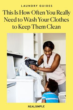 This Is How Often You Really Need to Wash Your Clothes to Keep Them Clean | Here's how to tell how often you should wash every item of clothing in one easy-to-follow chart from our book, The Real Simple Guide to Real Life: Adulthood Made Easy. Our easy-to-understand laundry guide will help you keep your clothes and you looking and smelling your best. #cleaningtips #realsimple #cleaninghacks #laundryhacks
