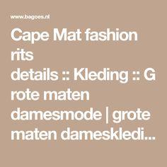 Cape Mat fashion rits details::Kleding::Grote maten damesmode | grote maten dameskleding | Bagoes