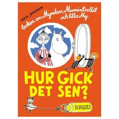 I wish to give my childhood's favorite Moomin book to my nephew. I grew up loving it; he should too. - Hur gick det sen?