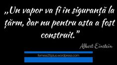 Einstein, True Words, Wisdom, Thoughts, Quotes, Romania, Life, Quotations, Quote