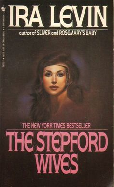 Too Much Horror Fiction: joe devito Ira Levin - The Stepford Wives