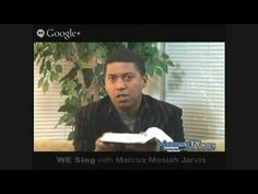 We Sing with Marcus Mosiah Jarvis – 4/26/2015   AccessTV.org