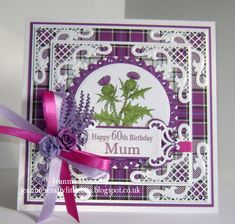 60th Birthday Card for Mum, dies from Joy Crafts, X Cut and Spellbinders and a digi stamp from JustINKlined - Thistle
