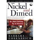 Nickel and Dimed: On (Not) Getting By in America (Paperback)By Barbara Ehrenreich