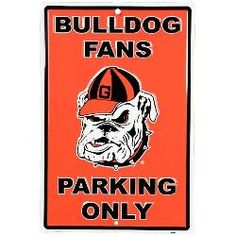 Georgia Bulldogs Red Metal Fans Parking Only Sign