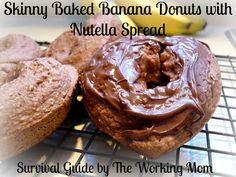 Skinny Baked Banana Donuts w/ Nutella Spread- Survival Guide by The Working Mom