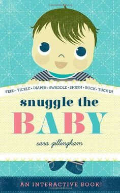 Snuggle the Baby by Sara Gillingham http://www.amazon.com/dp/1419711245/ref=cm_sw_r_pi_dp_65EHub1HVD70J #perry