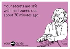 Secrets are safe Someecards