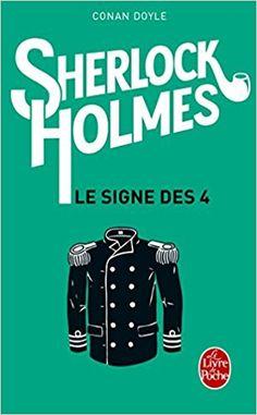 Amazon.fr - Sherlock Holmes : Le Signe des quatre - Sir Arthur Conan Doyle - Livres