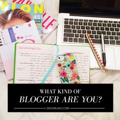ziedarling.com || what kind of blogger are you