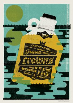 New poster for Crowns show this sunday eve at camden crawl. If you havent herd these guys take a listen HERE. Posters will be available at t...