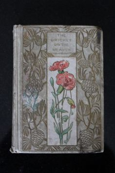 """Henry Altemus Company Circa 1920 Hardcover Edition of """"The Cricket on the Hearth - A Fairy Tale of Home"""" by Charles Dickens"""
