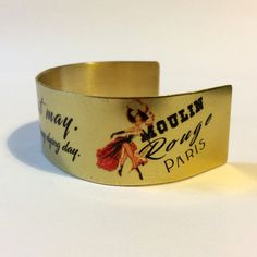 Items similar to Cabaret Dancer - Handmade Cuff Bracelet - Moulin Rouge - Gift for Dancer - Windmill - Stage Dancer - Vintage - Showgirls - Love Quote on Etsy Gold Bangles, Bangle Bracelets, Handmade Jewelry, Unique Jewelry, Handmade Gifts, Cabaret, Celtic, Dancer, Etsy