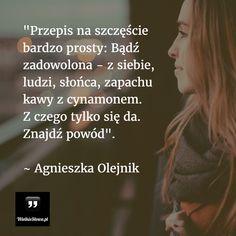Przepis na szczęście bardzo prosty... #Olejnik-Agnieszka,  #Szczęście