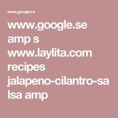 www.google.se amp s www.laylita.com recipes jalapeno-cilantro-salsa amp