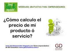 Slide de la webinar gratuita: cómo calculo el precio de mi producto/servicio vía @DEmprender