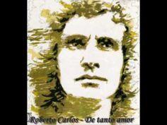Roberto Carlos - De tanto amor (1971)