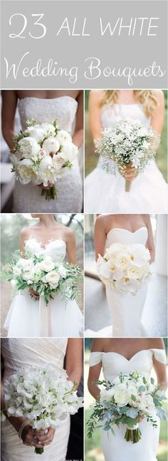 23 All White Wedding Bouquets. #weddingbouquet #whitebouquet