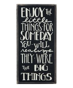 Look at this #zulilyfind! 'Enjoy The Little Things' Wall Sign by Primitives by Kathy #zulilyfinds