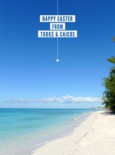 happy easter from turks and caicos - myseastory