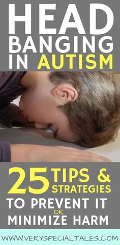 Head Banging in Autism. Head-banging is present at higher rates in kids with autism or cognitive delays. These are important prevention tips that address the most common reasons why kids may self-harm Autism Learning, Autism Education, Adhd And Autism, Autism Parenting, Autism Resources, Parenting Hacks, Parenting Plan, Nonverbal Autism, Special Education