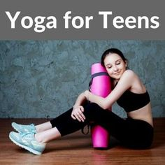 638da5069b Over the years, some of you have asked for resources for teen yoga. My
