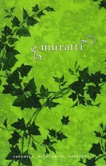 Muratti | Kirjasampo.fi - kirjallisuuden kotisivu