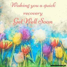 51 Get Well Images with Heartfelt Quotes Get Well Soon Images, Get Well Soon Messages, Well Images, Get Well Wishes, Messages For Her, Get Well Cards, Get Well Soon Sister, Get Well Soon Funny, Get Well Soon Quotes