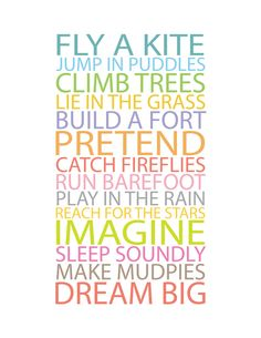 Prints For Kids  BE A KID  11x14 Poster by CreativeWildChild, $26.00