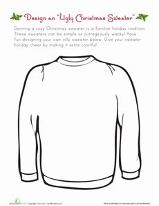 This ugly Christmas sweater worksheet gets your kid to celebrate the good, bad, and ugly of Christmas cheer. Design and draw your ideal ugly Christmas sweater. Christmas Art Projects, Winter Art Projects, Christmas Design, Art Handouts, Christmas Worksheets, Art Worksheets, Seasons Worksheets, Christmas Activities, Christmas Games