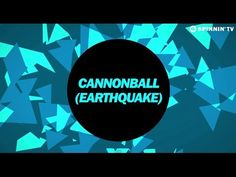 Showtek & Justin Prime ft. Matthew Koma - Cannonball (Earthquake) [Lyric Video] - YouTube .... Ahhhhhh!!! This makes me so happy!!!!!