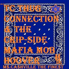 TC THUG CONNECTION CRIPSIDE MAFIA M.O.B CRIP GANG