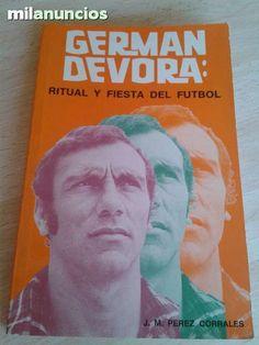 Vendo libro Ritual y Fiesta del fútbol. Germán Devora. Anuncio y más fotos aquí: http://www.milanuncios.com/libros/german-devora-ritual-y-fiesta-del-fut-135960425.htm
