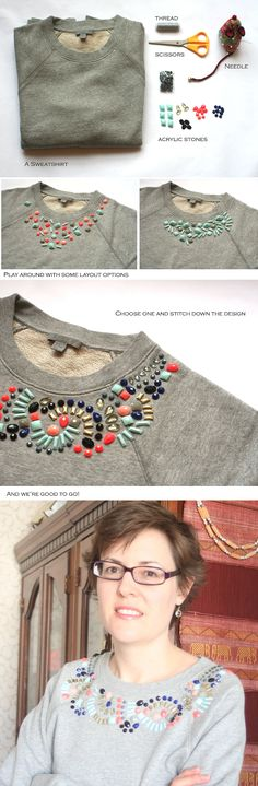 Inspiration for how to make your own embellished sweatshirt using acrylic stones.