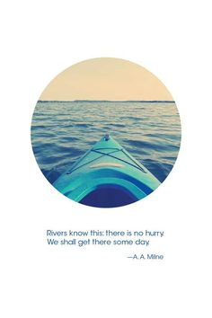 Rivers Know This A. A. Milne Quote Poster 13 x by StraySquirrels, $20.00