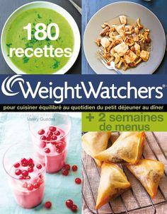 180 recettes Weight Watchers pour cuisiner équilibré au quotidien du petit déjeuner au dîner - 320 pages - Couverture souple. 19 x 24,2 cm #Livre #CuisineEquilibree