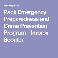 Pack Emergency Preparedness and Crime Prevention Program – Improv Scouter