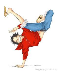 Luffy..he wd be a cool b-boy