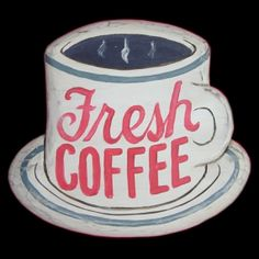 """""""Fresh Coffee"""" Wooden Sign, Handcrafted by Morning Star Design ©."""